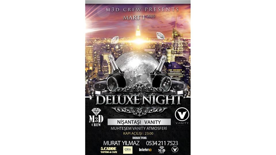 DELUXE NIGHT  Nisantaşı VANITY M3D Crew Türkiye