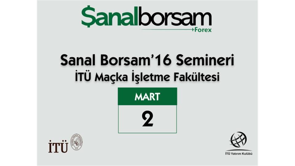 Sanal Borsam 2016 Semineri: İTÜ