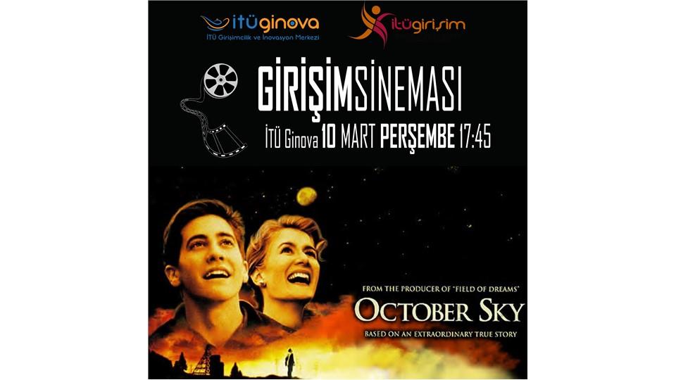 Girişim Sineması: October Sky