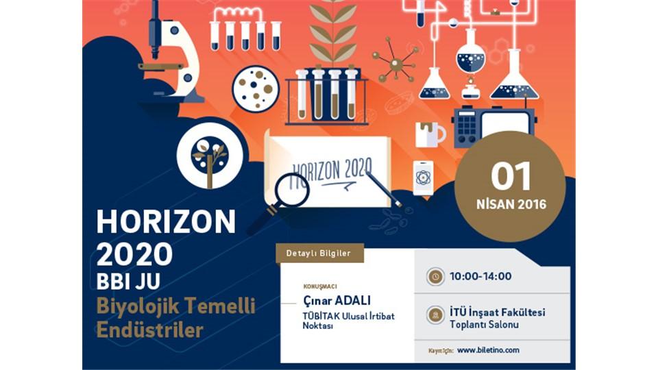 Horizon2020 BBI JU 'Biyolojik Temelli Endüstriler' Bilgi Günü
