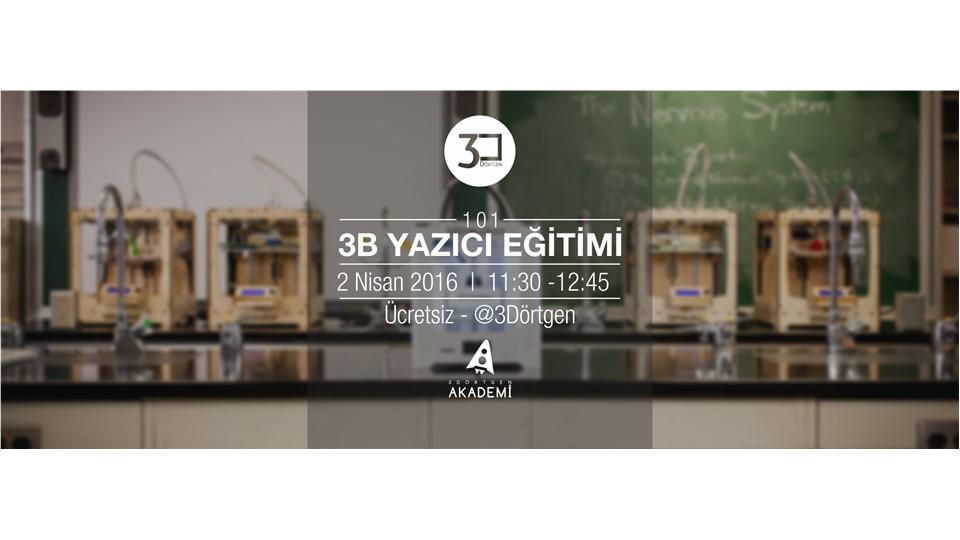 3B Yazıcı Eğitimi 101 - #15