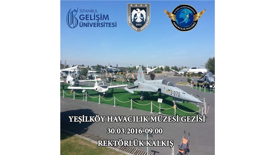 Yeşilköy Havacılık Müzesi Gezisi