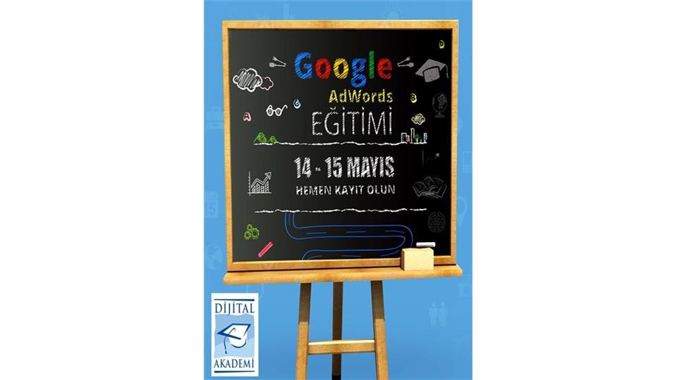 Google Adwords Eğitimi (Uygulamalı) - 14 - 15 Mayıs