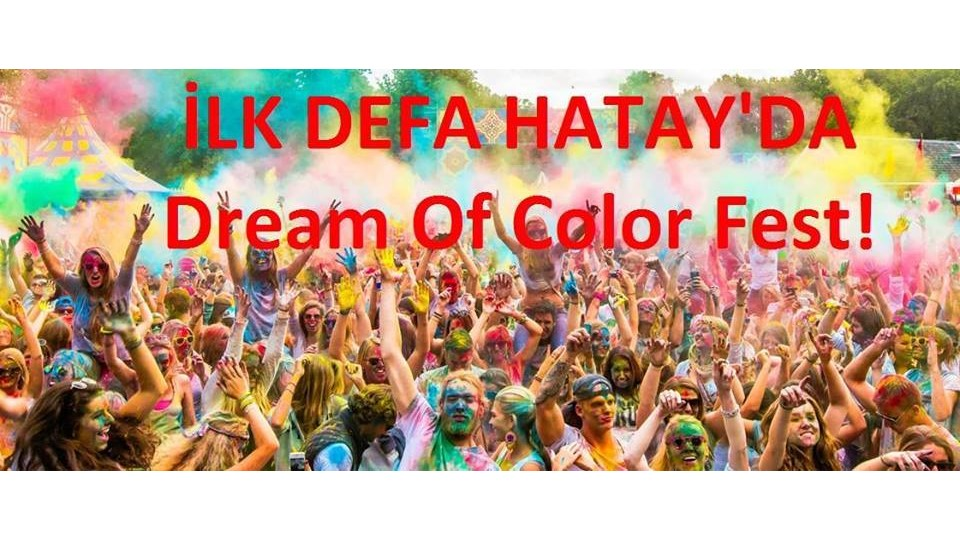 Hatay Dream of Color Fest! (HOLİ)