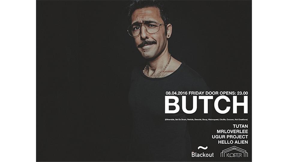 Blackout Presents; BUTCH (OTHERSIDE)
