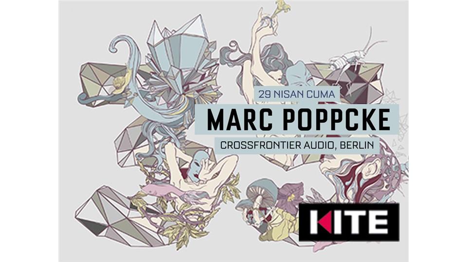 MARC POPPCKE (Crossfrontier Audio, Germany) @ Kite