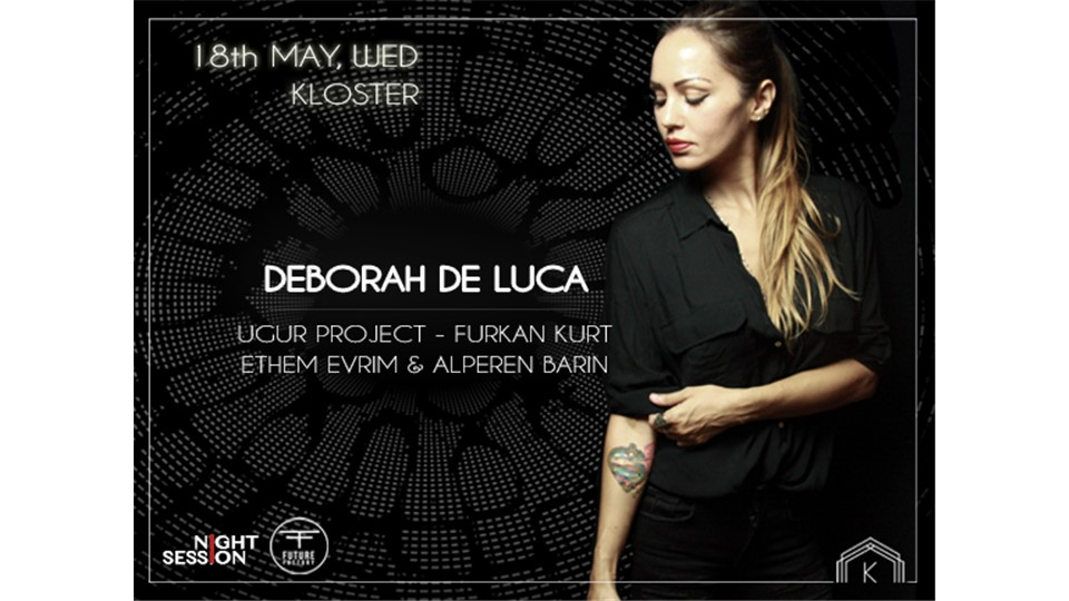 Night Session: Deborah De Luca @Kloster