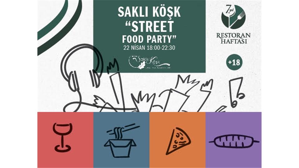 Saklı Köşk Street Food Party