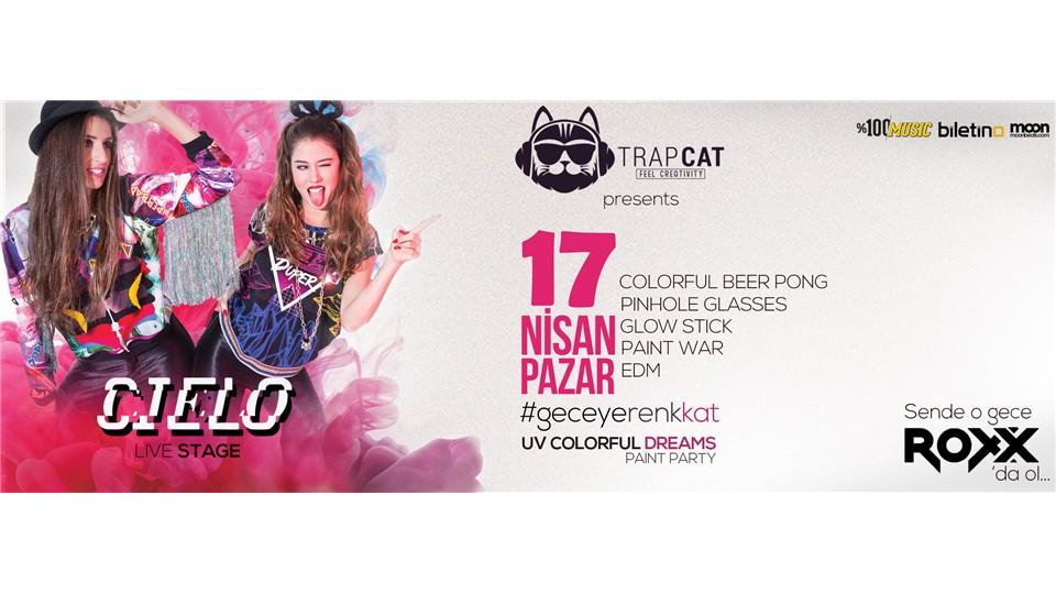 Trap Cat Presents: Uv Colorful Dreams w/ CIELO
