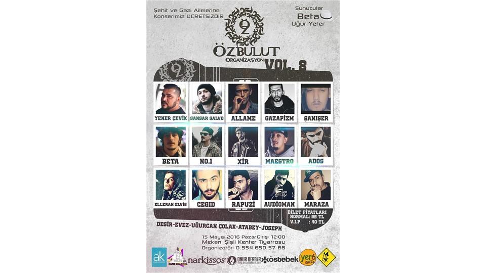 Özbulut Organizasyon Vol8 (Türkçe Rap Konseri)