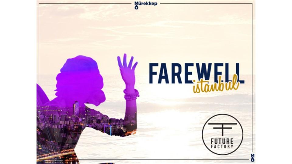 Farewell Istanbul @Mürekkep