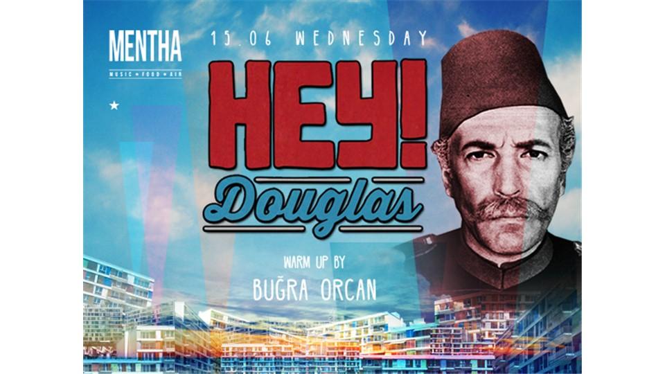 Hey Douglas
