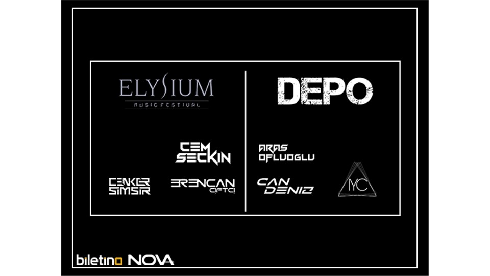 Nova Presents: Elysium Music Festival @DepoTaksim