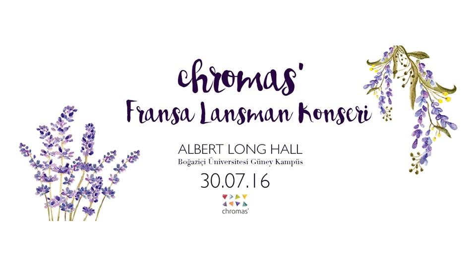 Chromas' Fransa Lansman Konseri