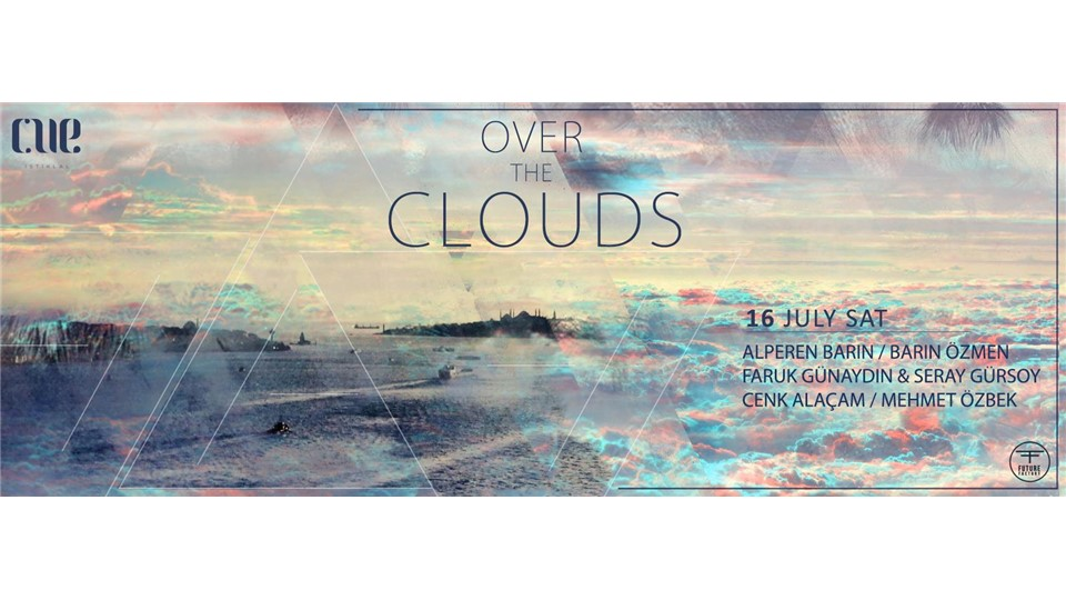 Over the Clouds #2 @CUE