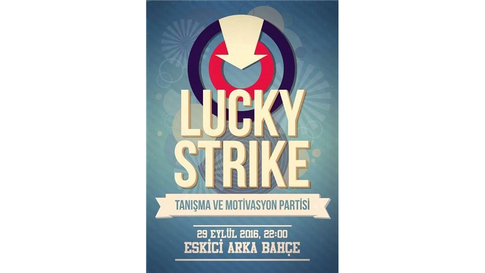 Lucky Strike #EskiciArkabahçe