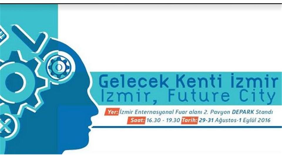 Gelecek Kenti İzmir Fikir Maratonu