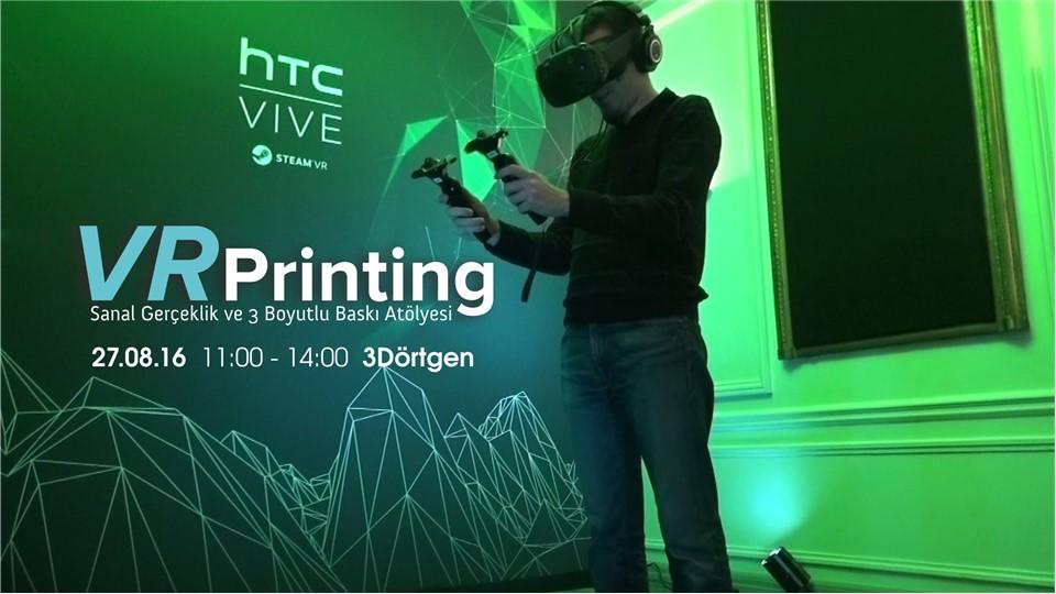 VR Printing - Sanal Gerçeklikle 3B Tasarım ve Baskı Atölyesi