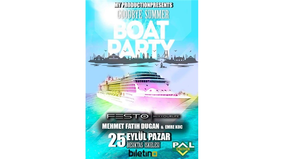 MY PRODUCTION Goodbye Summer Boat Party