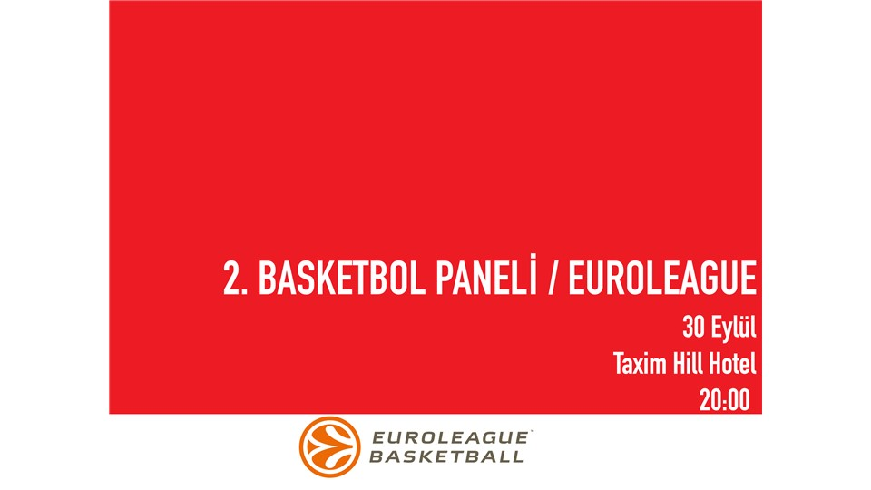 2.Basketbol Paneli/Euroleague