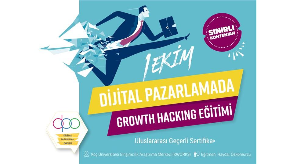 Dijital Pazarlamada Growth Hacking Eğitimi