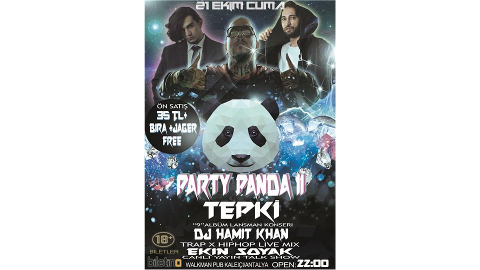 """#PARTY PANDA II (Tepki """"9""""Albüm Lansman Konseri) Dj Hamit Khan Konuk;Ekin Soyak"""
