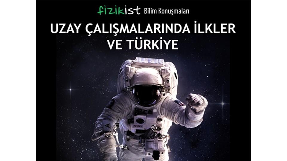 Uzay Çalışmalarında İlkler ve Türkiye