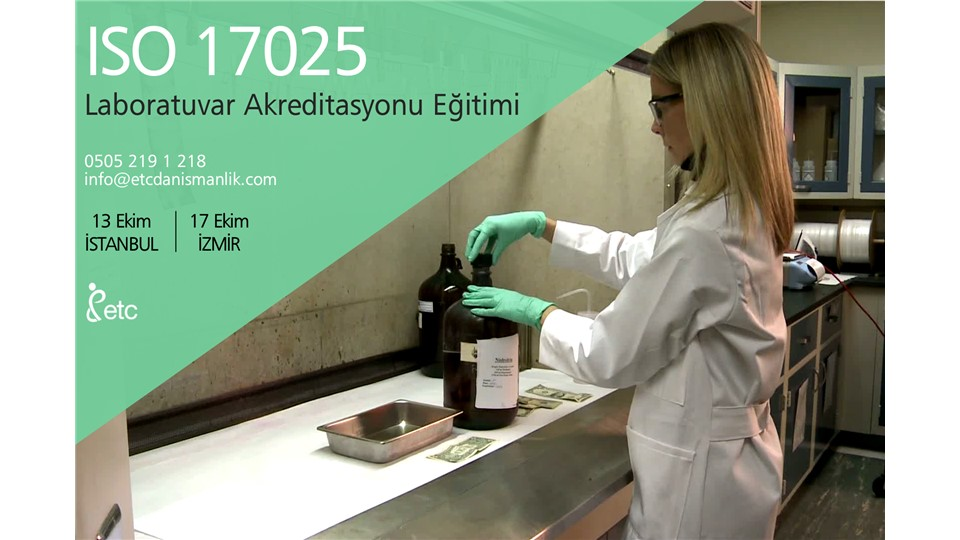 ISO 17025 LABORATUVAR AKREDİTASYONU EĞİTİMİ