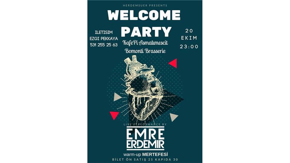 Welcome Party @ KafePi Asmalımescit w/EmreErdemir