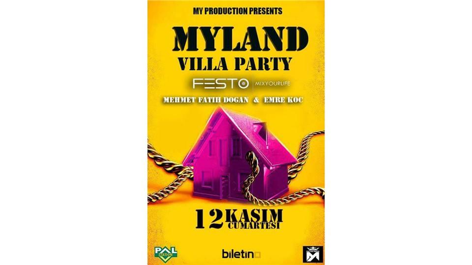 MYLAND Villa Party