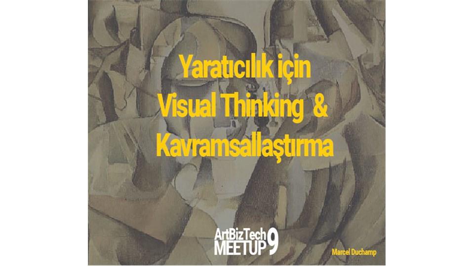 ArtBizTech Meetup - 9 Yaratıcılık için Visual Thinking ve Kavramsallaştırma