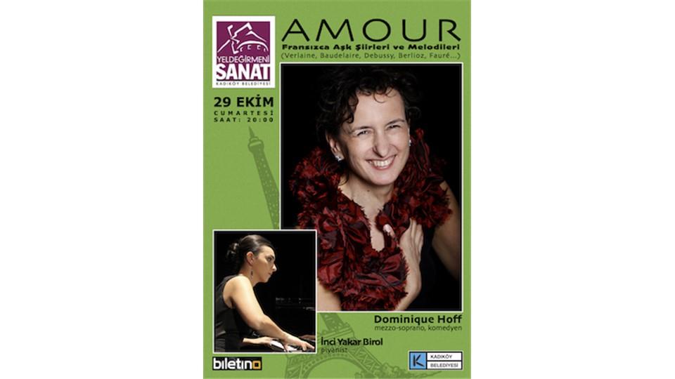 Amour (Fransızca Aşk Şiirleri ve Melodileri) - Dominique Hoff, İnci Yakar Birol