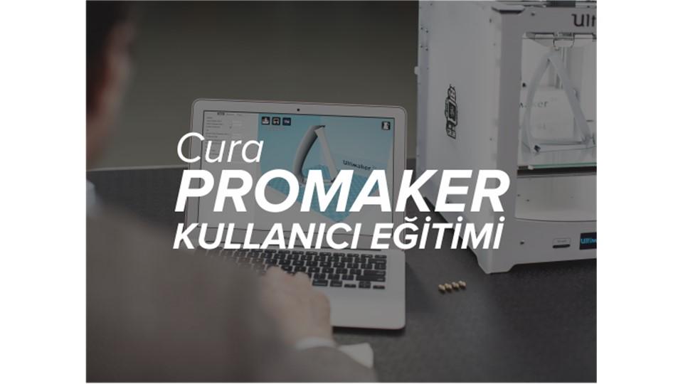 Cura Promaker Eğitimi
