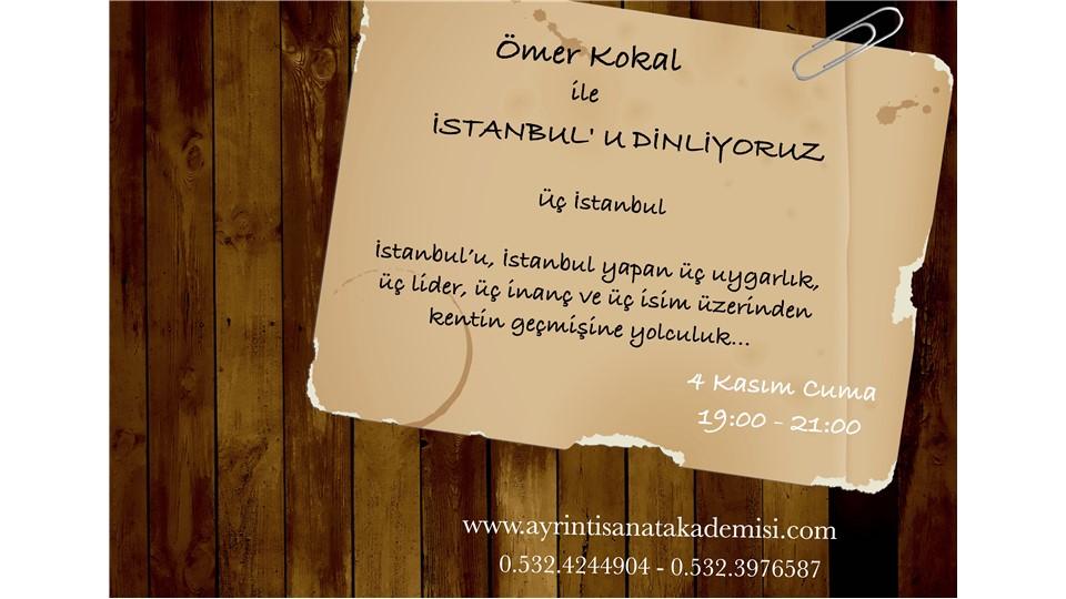 Ömer Kokal ile İstanbul' u Dinliyoruz