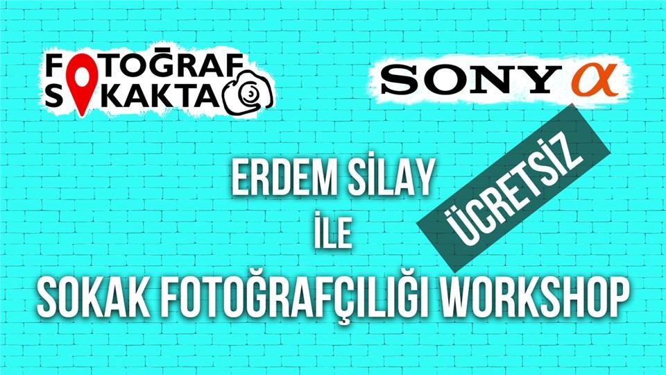 Ücretsiz Sokak Fotoğrafçılığı Workshop - Fotoğraf Sokakta ve Sony