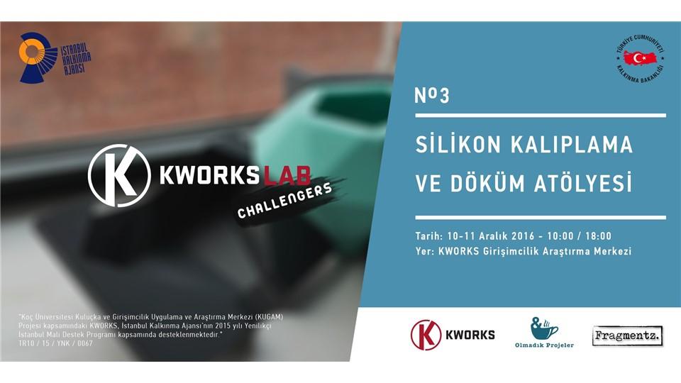 KWORKS LAB / Silikon Kalıplama ve Döküm Atölyesi