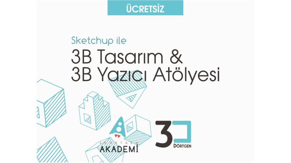 3B Tasarım & 3B Yazıcı Atölyesi [Ücretsiz]