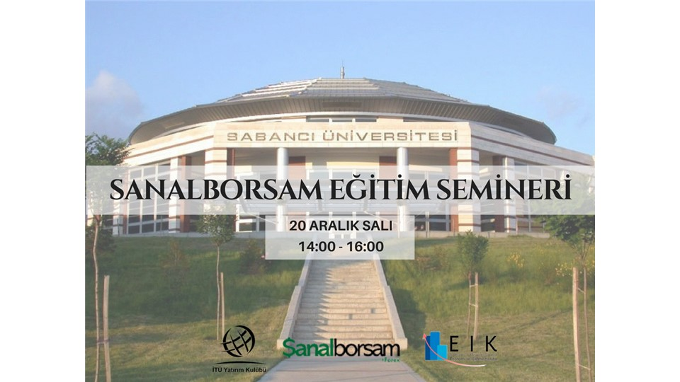 Sabancı Üniversitesi Sanalborsam Eğitim Semineri