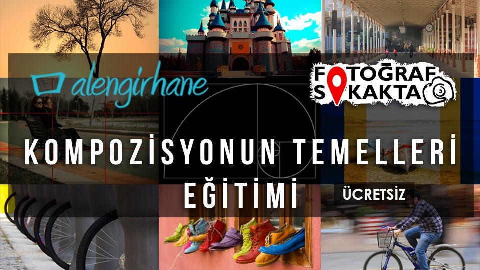 Ücretsiz Kompozisyonun Temelleri Eğitimi 2 - Alengirhane & Fotoğraf Sokakta