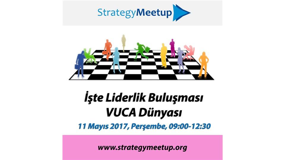 Strategy Meetup: İşte Liderlik Buluşması