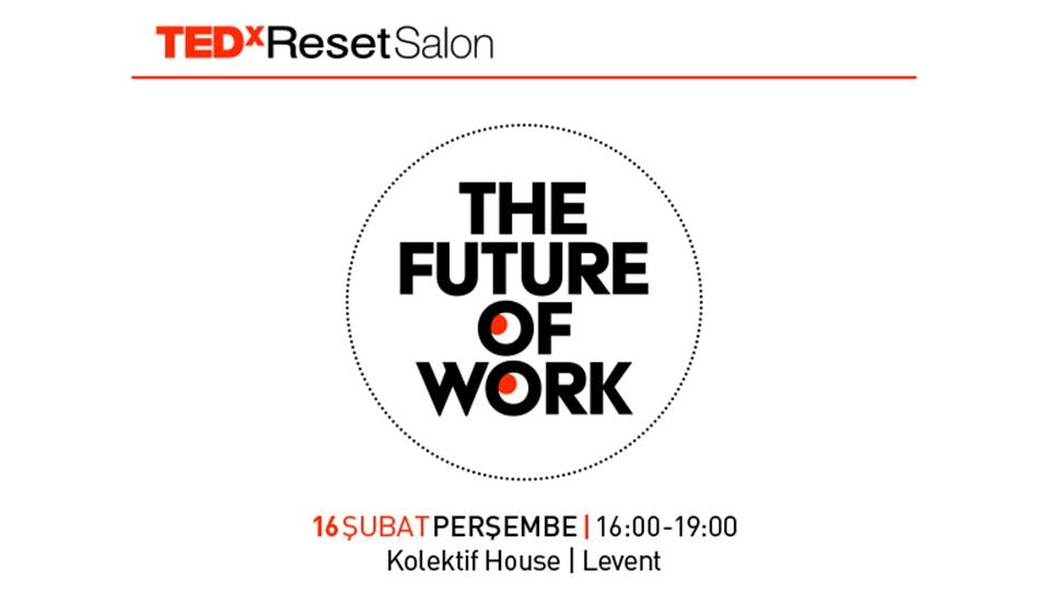 """TEDxResetSalon """"THE FUTURE OF WORK"""""""