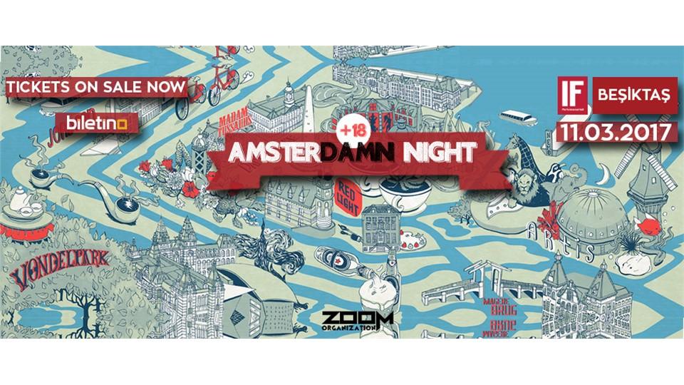 Amsterdamn Night @IF Beşiktaş
