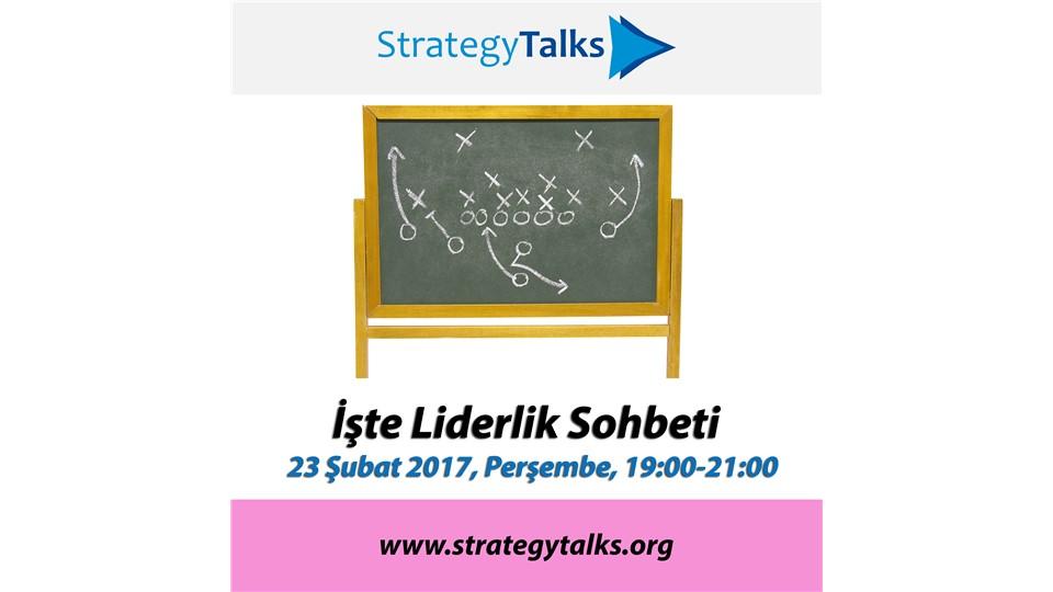 Strategy Talks: İşte Liderlik Sohbeti