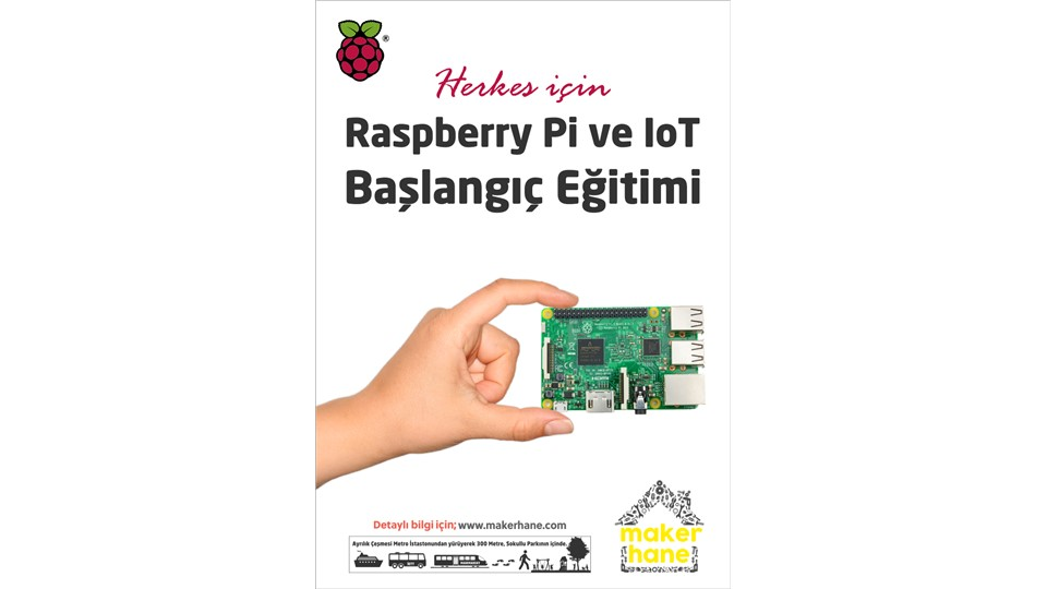 Raspberry Pi ve IoT Başlangıç Atölyesi