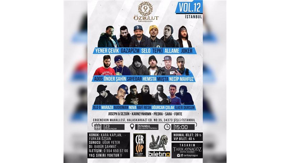 Özbulut Organizasyon Vol.12 ( Türkçe Rap Konseri)