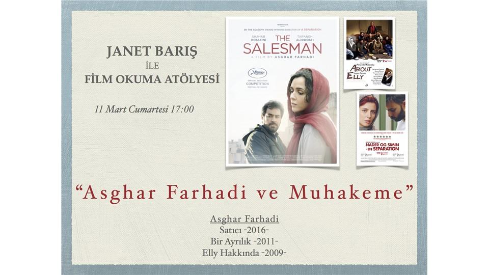 """Janet Barış ile Film Okuma Atölyesi """"Asghar Farhadi ve Muhakeme"""""""