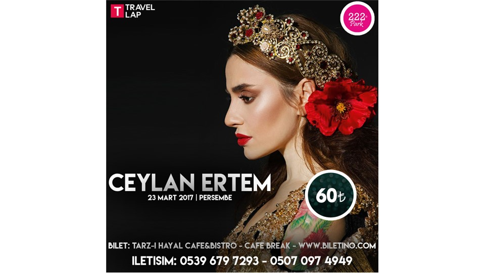 Travel Lap Sunar: Ceylan Ertem Konseri/222 Park