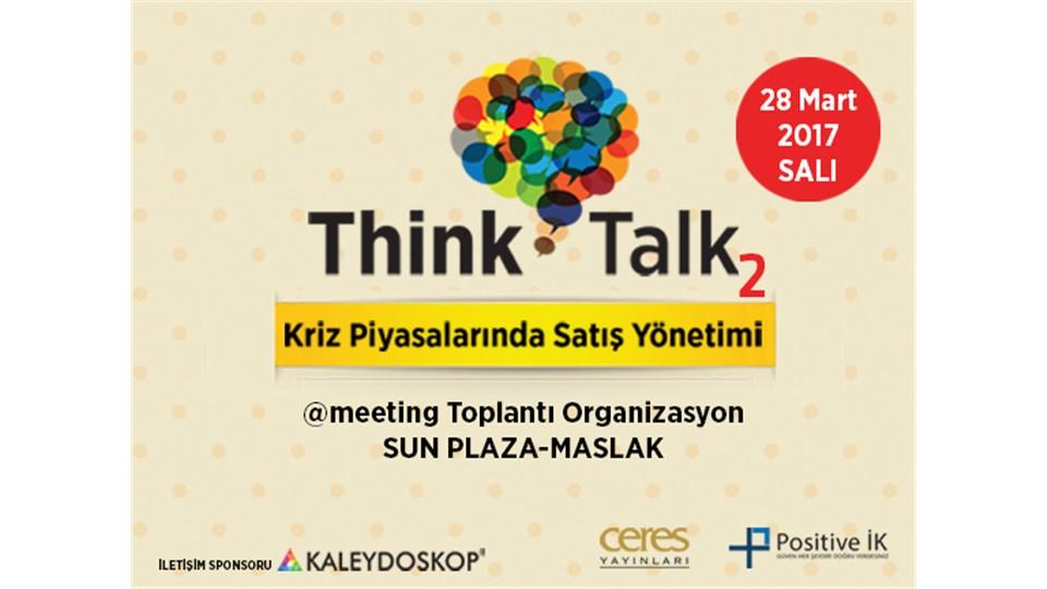 Think and Talk-2, Kriz Piyasalarında Satış Yönetimi