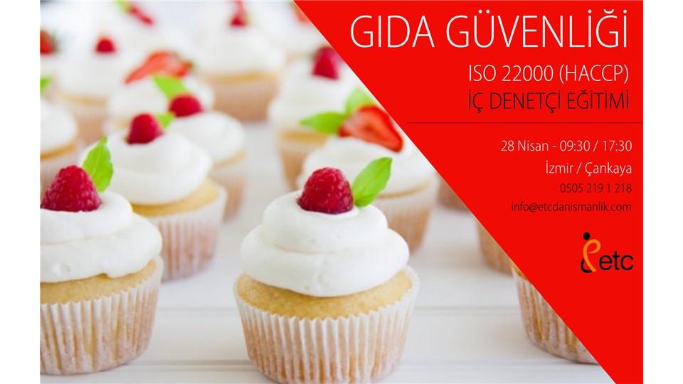 ISO 22000 HACCP İÇ DENETÇİ EĞİTİMİ