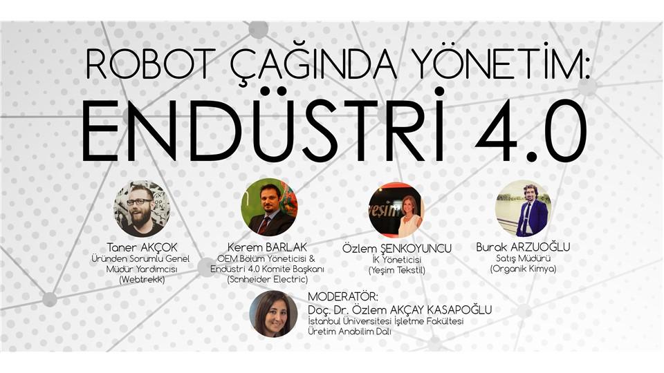 Robot Çağında Yönetim: Endüstri 4.0 Paneli
